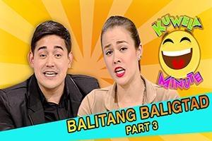 Kuwela Minute: Balitang Baliktad latest edition