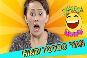 Kuwela Minute: Hindi totoo 'yan!