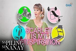 Sa Piling Ni Nanay: Scarlet is my #Fitspiration