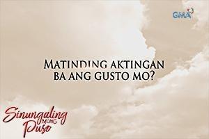 Sinungaling Mong Puso: Matinding aktingan ba ang gusto mo?