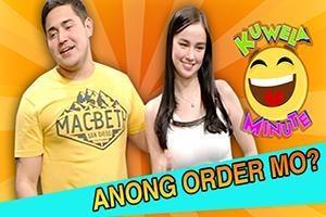 Kuwela Minute: Anong order mo?