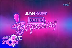 Juan Happy Love Story: Guide to baby-making