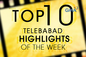 Not Seen on TV: Top 10 Telebabad Highlights of the week