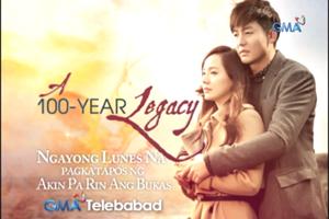 A 100-Year Legacy ngayong Lunes Na!