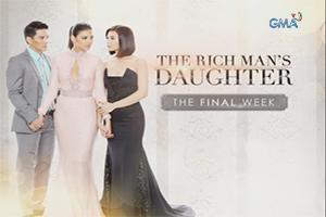 The Rich Man's Daughter: The finale week