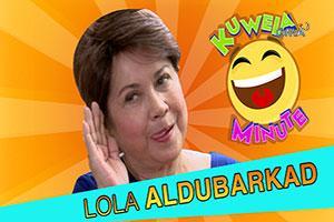 Kuwela Minute: Lola AlduBarkada