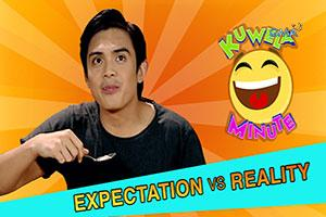 Kuwela Minute: Expectation vs. Reality