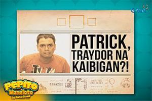 Pepito Manaloto Ep. 185: Si Patrick, traydor na kaibigan?