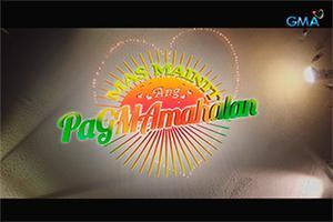 """GMA Summer Shows 2016 """"Mas Mainit Ang PaGMAmahalan"""""""