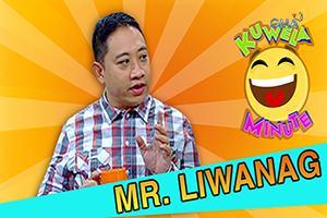 Kuwela Minute: Meet Mr. Liwanag