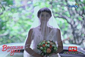 Because of You: Here comes the bride!