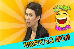 Kuwela Minute: Diskarte ng working mom