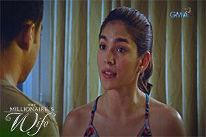 The Millionaire's Wife: Lalaban na si Louisa