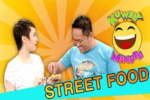 Kuwela Minute: Paano ba kumain ng street food?