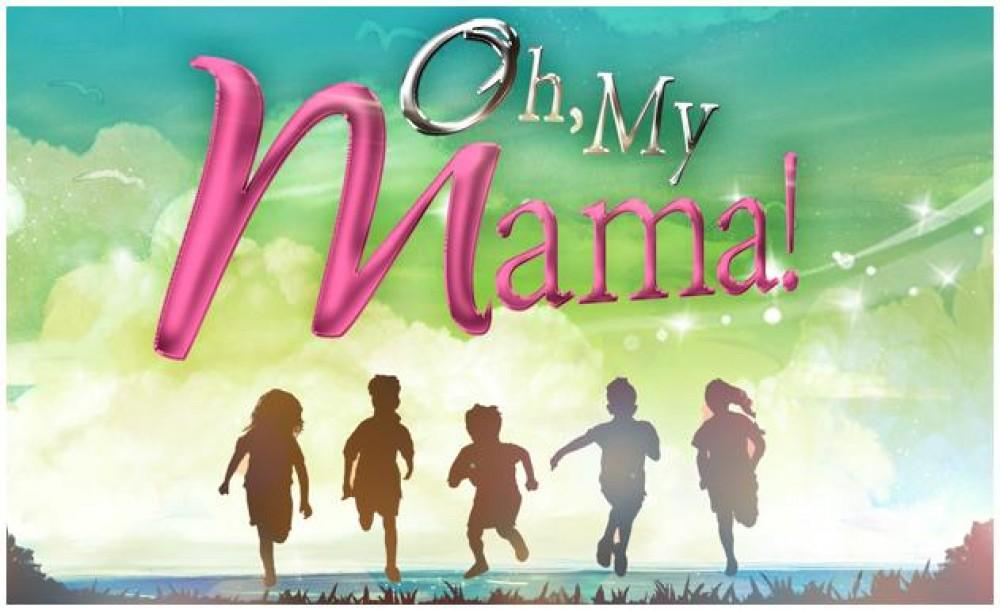 Oh, My Mama! October 28 2016