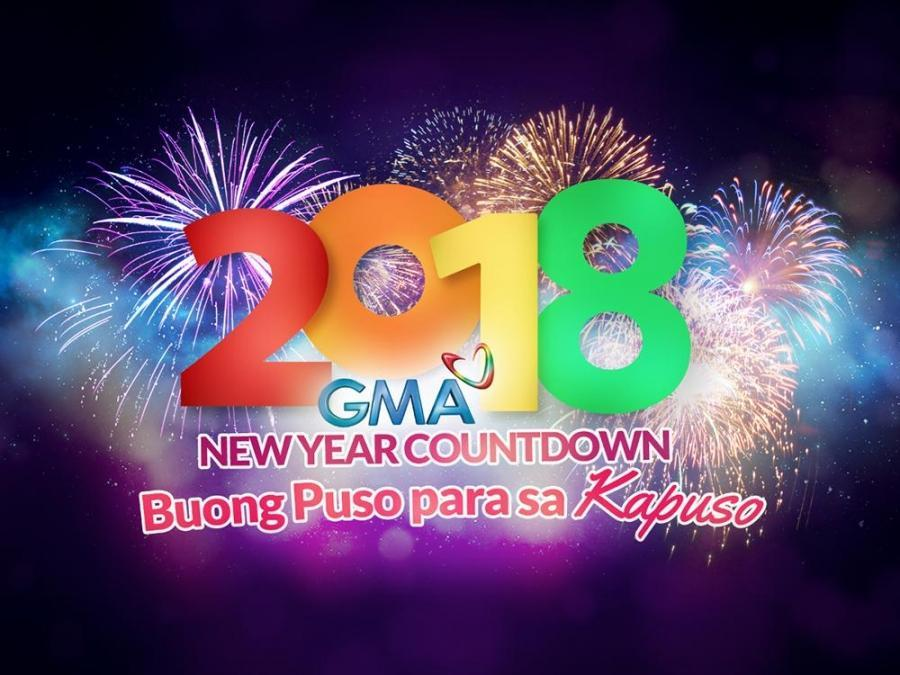 Bid Goodbye To The Year That Was As The Kapuso Network Greets 2018 With  Grand Performances From Its Brightest And Hottest Stars And Exceptional  Fireworks ...