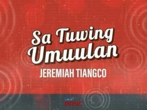 Sa Tuwing Umuulan by Jeremiah Tiangco
